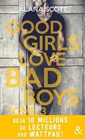 Good Girls Love Bad Boys - Tome 3