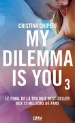 My dilemma is you, Tome 3
