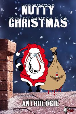 Couverture du livre : Nutty Christmas (Anthologie)