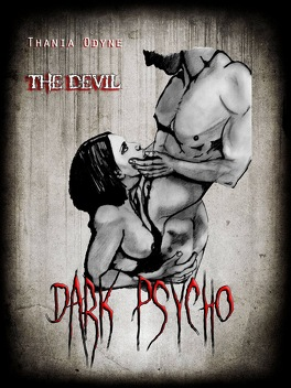 Couverture du livre : Dark Psycho : The Devil