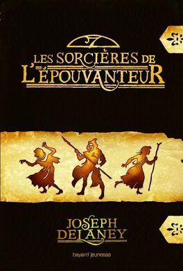 Couverture du livre : L'Épouvanteur, HS : Les Sorcières de l'Épouvanteur