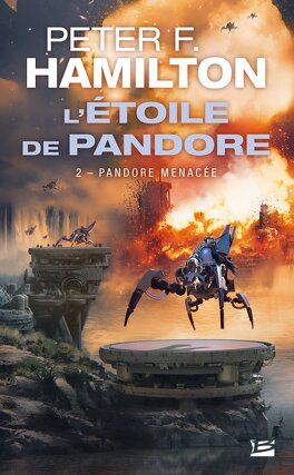 Couverture du livre : L'Étoile de Pandore, tome 2 : Pandore Menacée