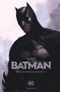 Batman, Tome 1 : The Dark Prince Charming (I)