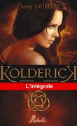 Kolderick, L'intégrale