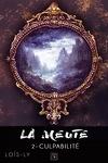 couverture La Meute, Tome 2 : Culpabilité
