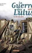 La Guerre des Lulus, Tome 5 : 1918 - La Der des Der