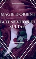 La Tentation du sultan