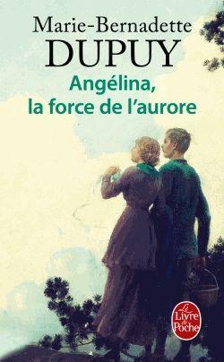 Couverture du livre : Angélina, la force de l'aurore