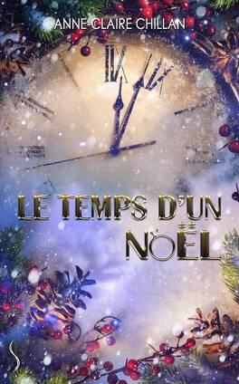 Couverture du livre : Le Temps d'un Noël