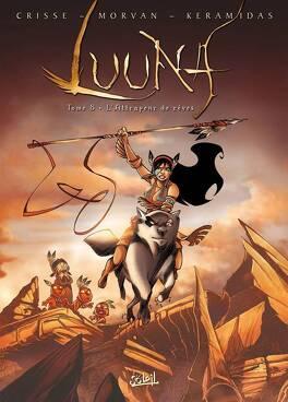 Couverture du livre : Luuna, Tome 8 : L'Attrapeur de rêves