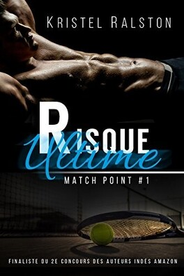 Couverture du livre : Match point, tome 1 : Risque ultime