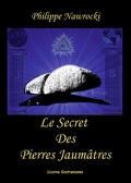Le secret des Pierres Jaumâtres