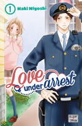 Love under Arrest, Tome 1