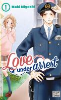 Love under Arrest, Tome 1
