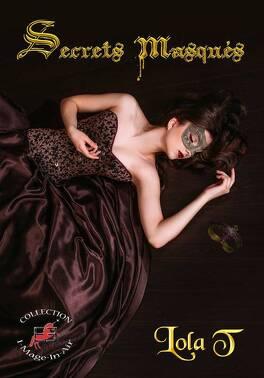 Couverture du livre : Secrets masqués