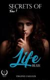Secrets of life, Tome 1 : Blue