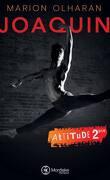 Attitude, Tome 2 : Joaquin