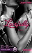 London Thrills, tome 1 : Lovefully