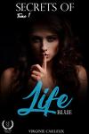 couverture Secrets of life, Tome 1 : Blue