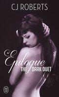 The Dark Duet, Tome 3 : Epilogue
