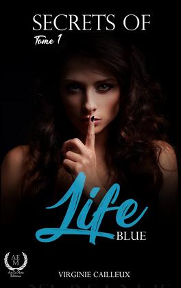 Couverture du livre : Secrets of life, Tome 1 : Blue