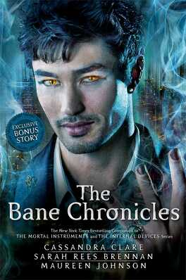Couverture du livre : The Bane Chronicles