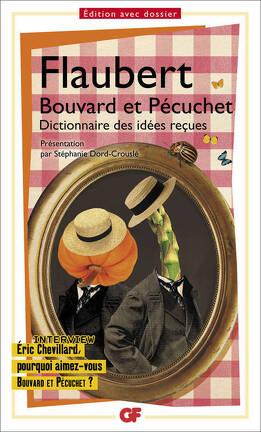 Couverture du livre : Bouvard et Pécuchet : avec des fragments du second volume, dont le Dictionnaire des idées reçues