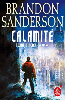 Couverture du livre : Cœur d'Acier, Tome 3 : Calamité