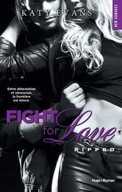 Couverture de Fight for Love, Tome 5 : Ripped