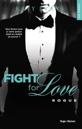 Couverture du livre : Fight for Love, Tome 4 : Rogue