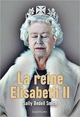 Couverture du livre : La Reine Elisabeth II