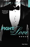 Fight for Love, Tome 4 : Rogue