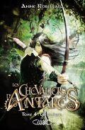 Les Chevaliers d'Antarès, Tome 4 : Chimères