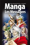 Manga, tome 3 : les messagers