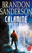 Cœur d'Acier, Tome 3 : Calamité