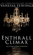 Los Angeles Vip, Tome 8 : Enthrall Climax