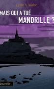 Mais qui a tué Mandrille ?