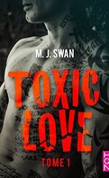 Toxic Love, Tome 1