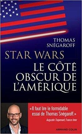 Couverture du livre : Star Wars, le côté obscur de l'Amérique