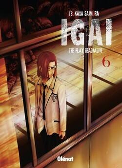 Couverture du livre : Igai - The play dead/live, tome 6