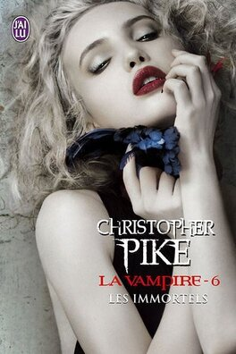 Couverture du livre : La Vampire, Tome 6 : Les Immortels