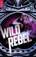 Wild & Rebel, Tome 1