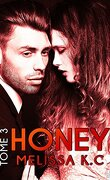 Honey, Tome 3