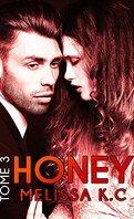 Honey, Tome 3