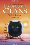 couverture La Guerre des Clans, le Pouvoir des Étoiles, Tome 6 : Soleil Levant