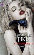 La Vampire, Tome 6 : Les Immortels