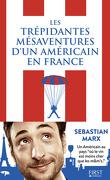 Les trépidantes mésaventures d'un américain en France