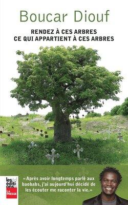 Couverture de Rendez à ces arbres ce qui appartient à ces arbres