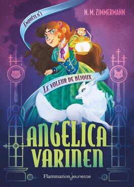 Couverture du livre : Angelica Varinen, Enquête 1 : Le voleur de bijoux