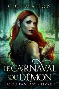 Couverture de Bayou Fantasy, Tome 1 : Le Carnaval du démon